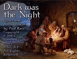 Title graphic for 'Dark Was the Night,' a Christmas song by Paul Race