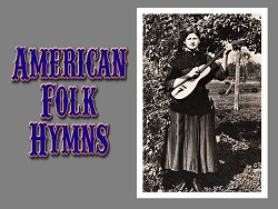 Title graphic for Paul's instrumental guitar medley 'American Folk Hymns'